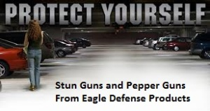 Protect your self Eagle Defense Products