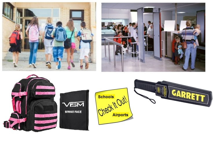 Schools - Airports, Metal detector and Backpacks